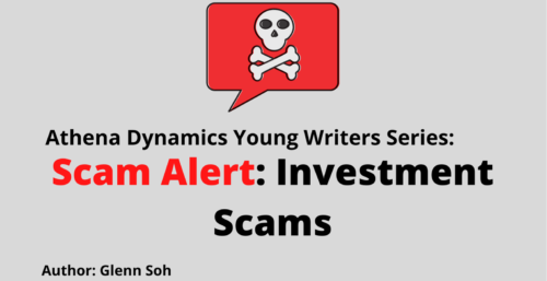 Athena Dynamics Young Writers Series Article #4: Investment Scams